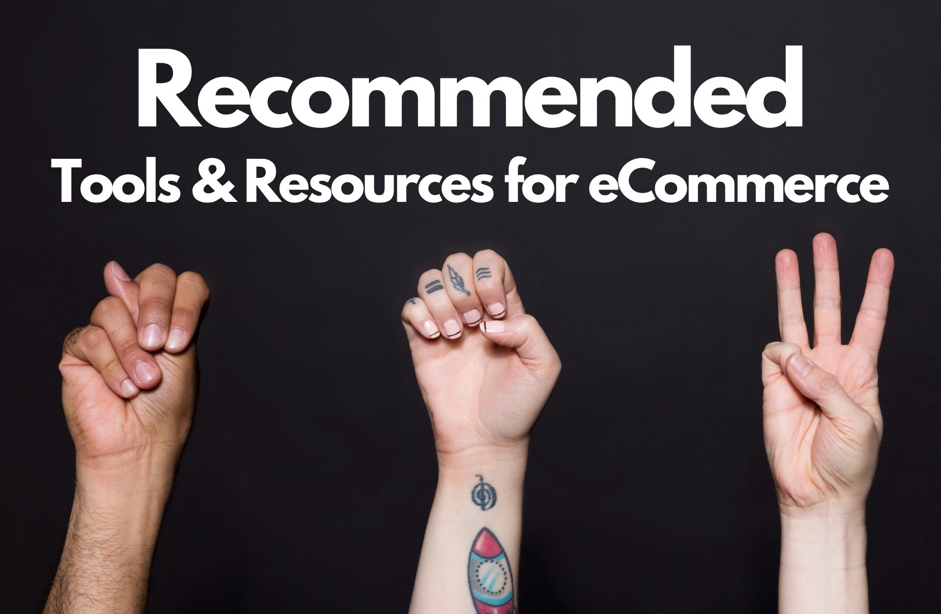 Recommended ecommerce tools and resources - ecomrecord